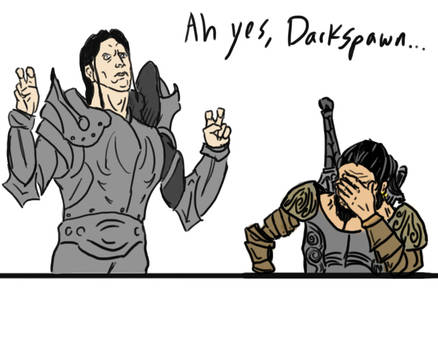 Ah yes, Darkspawn
