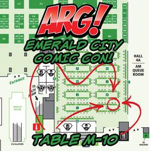 ARG! at Emerald City Comic Con TABLE M-10!