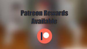 Patreon Rewards Available