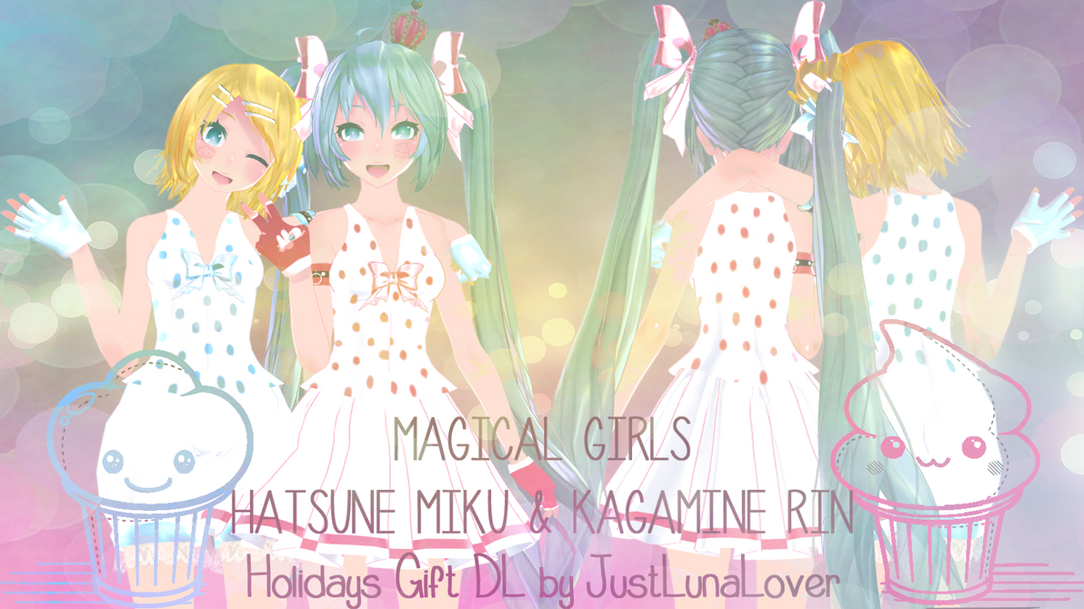 [MMD Holidays Gift] Magical Girls Miku and Rin DL by JustLunaLover