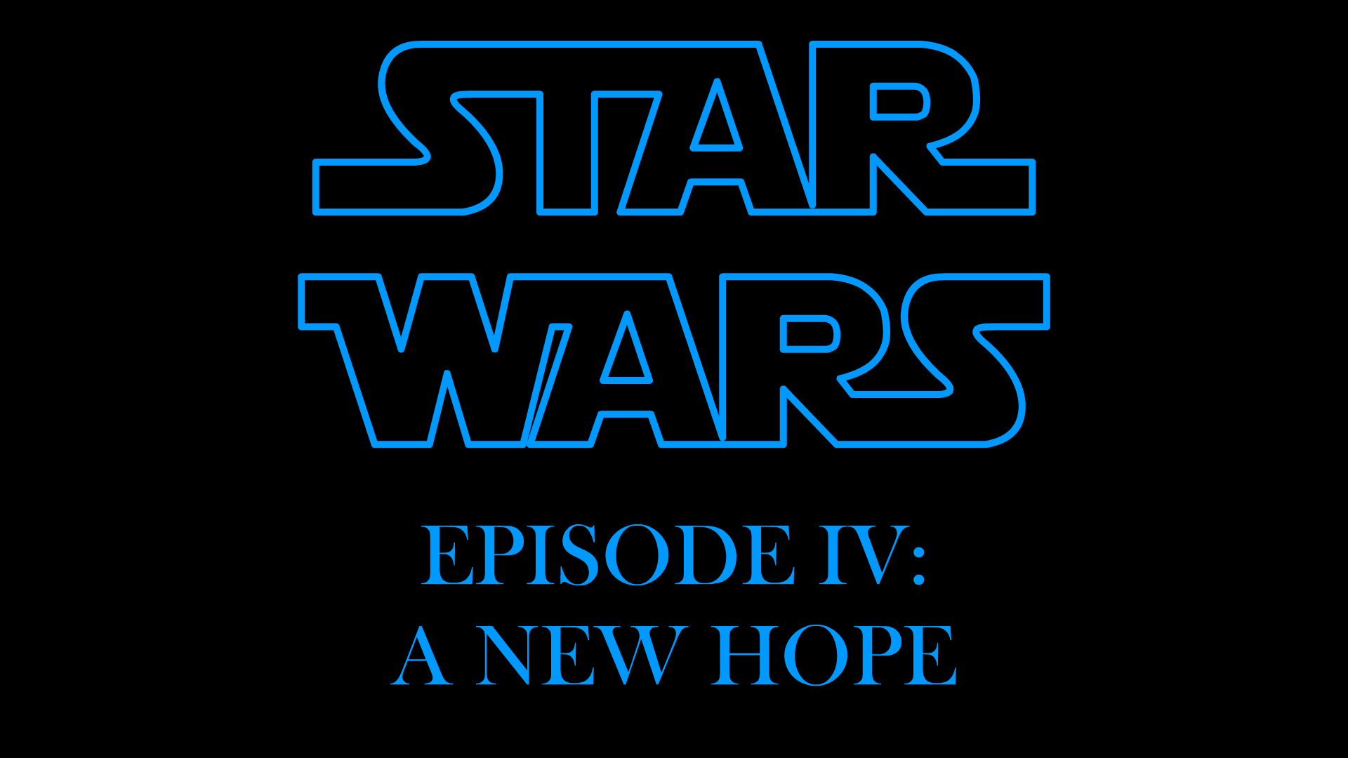 Star Wars Episode Iv A New Hope Title Logo By Thereuplord On Deviantart