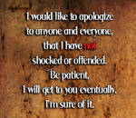 I Haven't Offended You Yet?