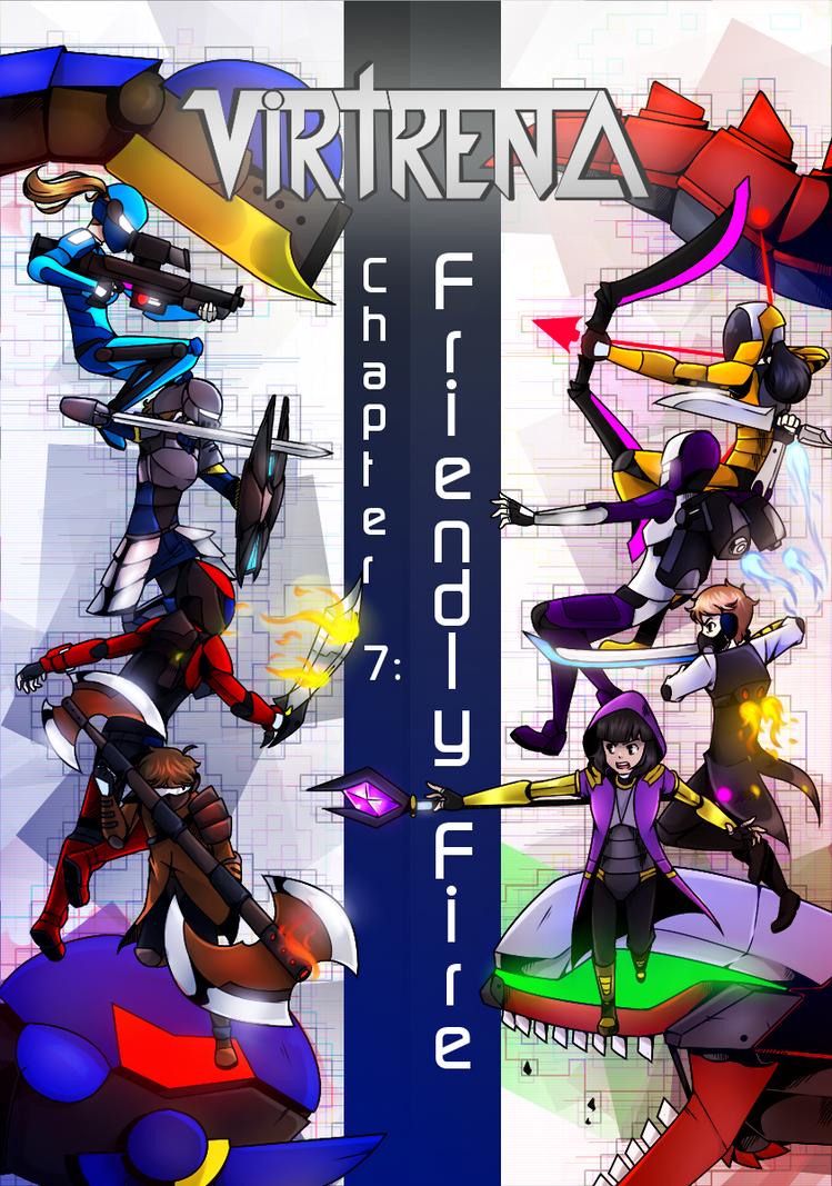 Virtrena - Chapter Seven: Friendly Fire by MrElementron-dA