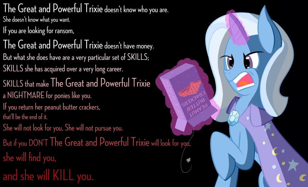 Trixie will find you. by Fetchbeer