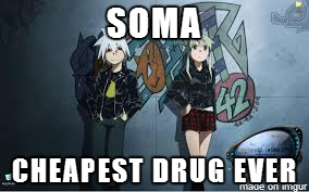 SoMa Cheapest Drug Ever by RavenHunter502