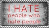 I Hate People Who Hate People by allyalltheway