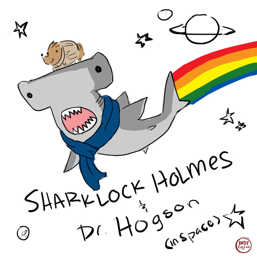 The Adventures of Sharklock Holmes by IncenteFalconer