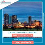 Credit Repair in Fort Worth Texas