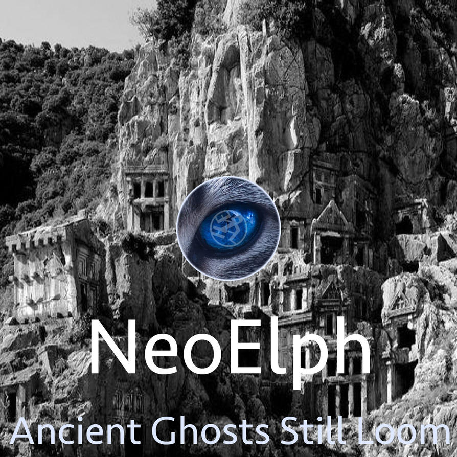 NeoElph - Ancient Ghosts Still Loom AlbumArt by neoelph