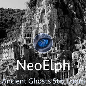 NeoElph - Ancient Ghosts Still Loom AlbumArt