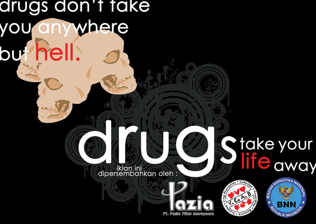 Anti Drugs Campaign Ad 6 By Chielicious On DeviantART