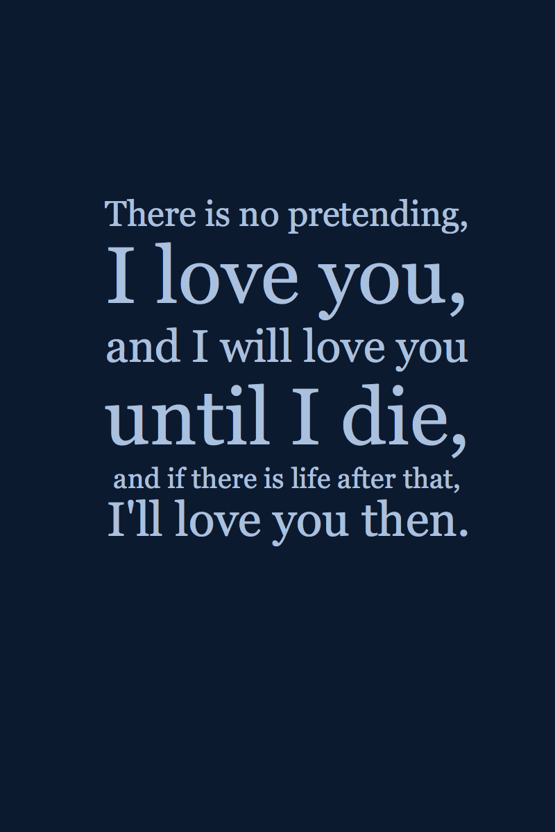 Why Do I Still Love You Quotes Tumblr I will love you then by