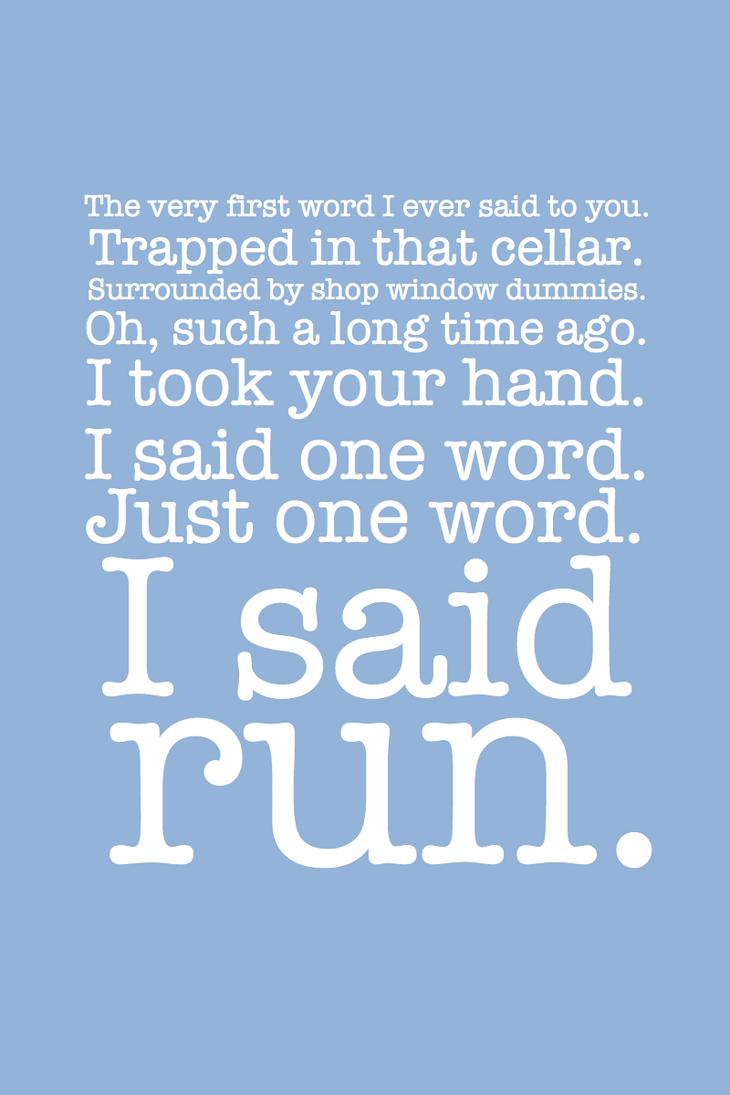 I Said Run by inkandstardust