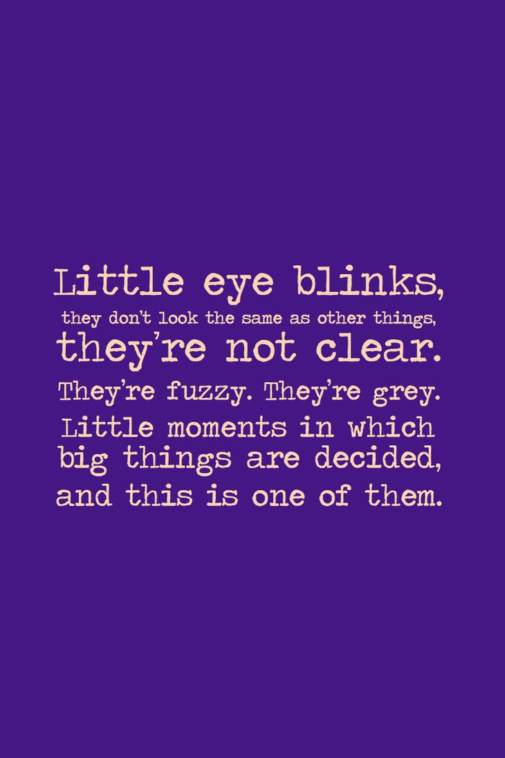 Little Eye Blinks by inkandstardust