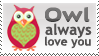 Owl Always Love you Stamp 2 by InspiredInstinct