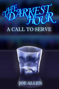 Cover art for The Darkest Hour: A Call To Serve
