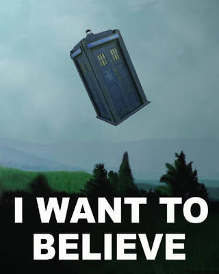 I Want To Believe, Really by Type40Productions