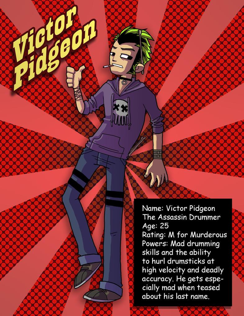 Evil Ex 8: Victor Pidgeon by danidipps
