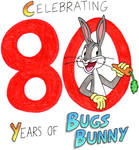 Bugs Bunny's 80th Anniversary