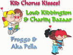 Kid Chorus Kisses
