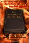Survival of the Faithiest