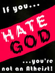 If you hate God