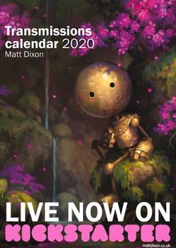 Transmissions calendar now live on Kickstarter