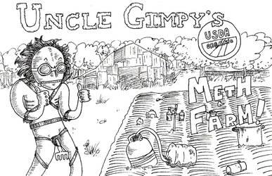 Uncle Gimpy's Meth Farm