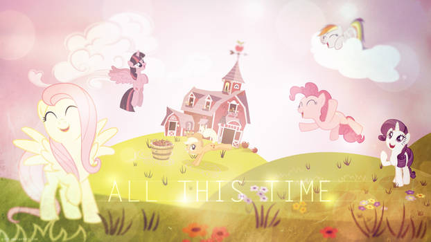 All This Time - Mane 6 - 4k Wallpaper