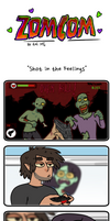 ZomCom: Shot in the feelings