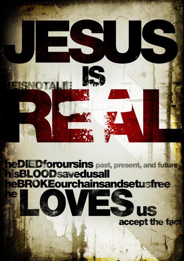 Jesus Is Real by elcrazy