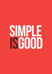 Simple is Good by UJz