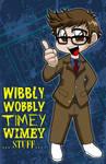 .:Wibbly Wobbly:.