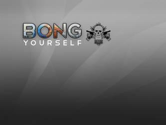 Bong yourself