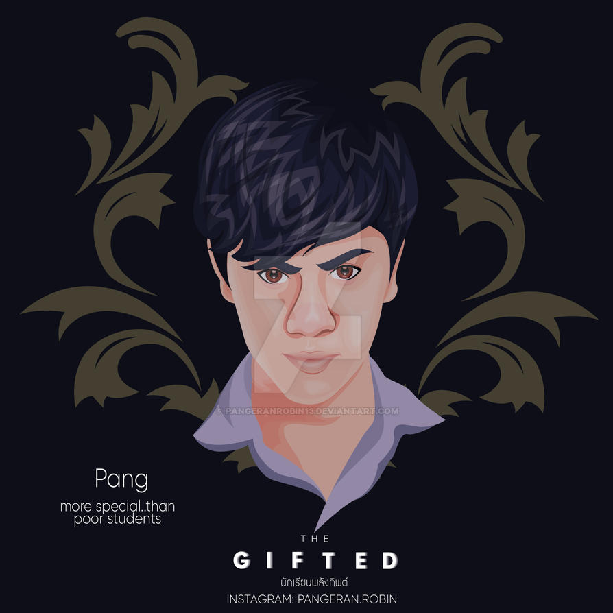 Pang - The Gifted Series by pangeranrobin13 on DeviantArt