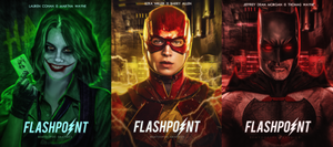 FLASHPOINT [Posters] by BeMyOopsHi