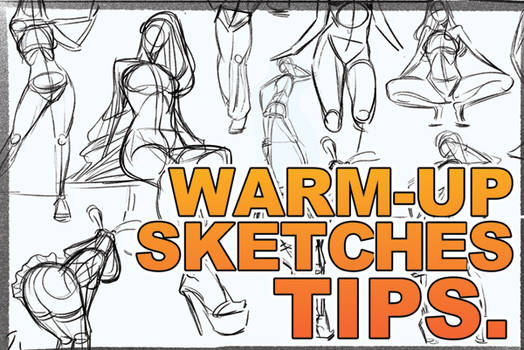 Why Warm up Sketches? Improve ur skills explained