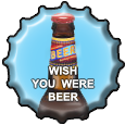 Wish You Were Beer by champir