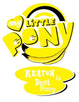 Keaton Is Best Pony