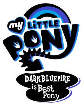 Darkbluefire Is Best Pony
