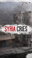 #SyriaCries Wallpaper for Smartphones (Lockscreen)