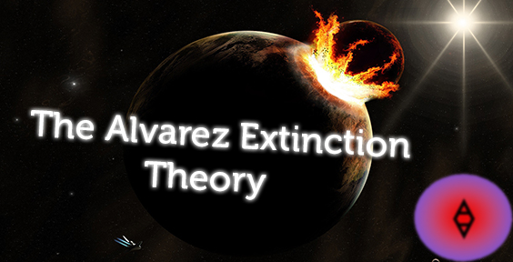 The-Alvarez-Extinction-Theory-(AA) by SireVoltz