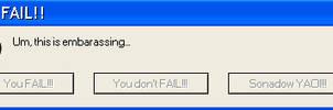 You fail error message by Pointsettia