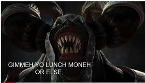 Requiem: Gimmeh yo Lunch Moneh by Pointsettia
