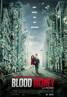 BLOOD MONEY poster 1 by metalraj