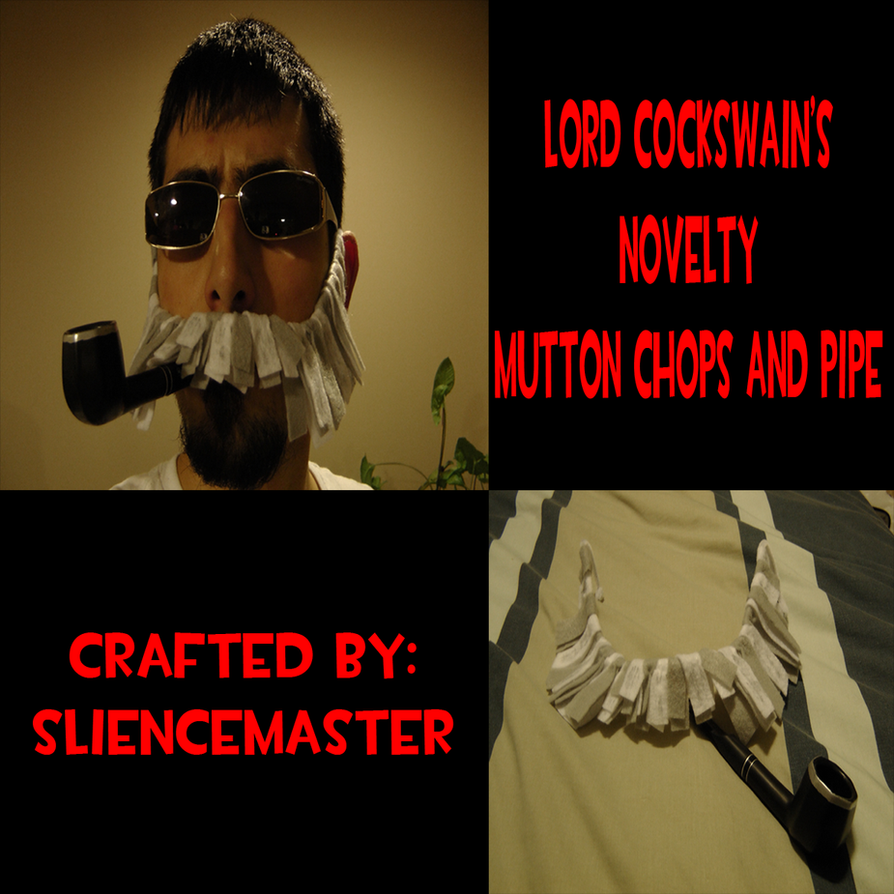 Lord Cockswain's Novelty Mutton Chops and Pipe by SlienceMaster