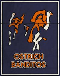 Ostrich Banditos