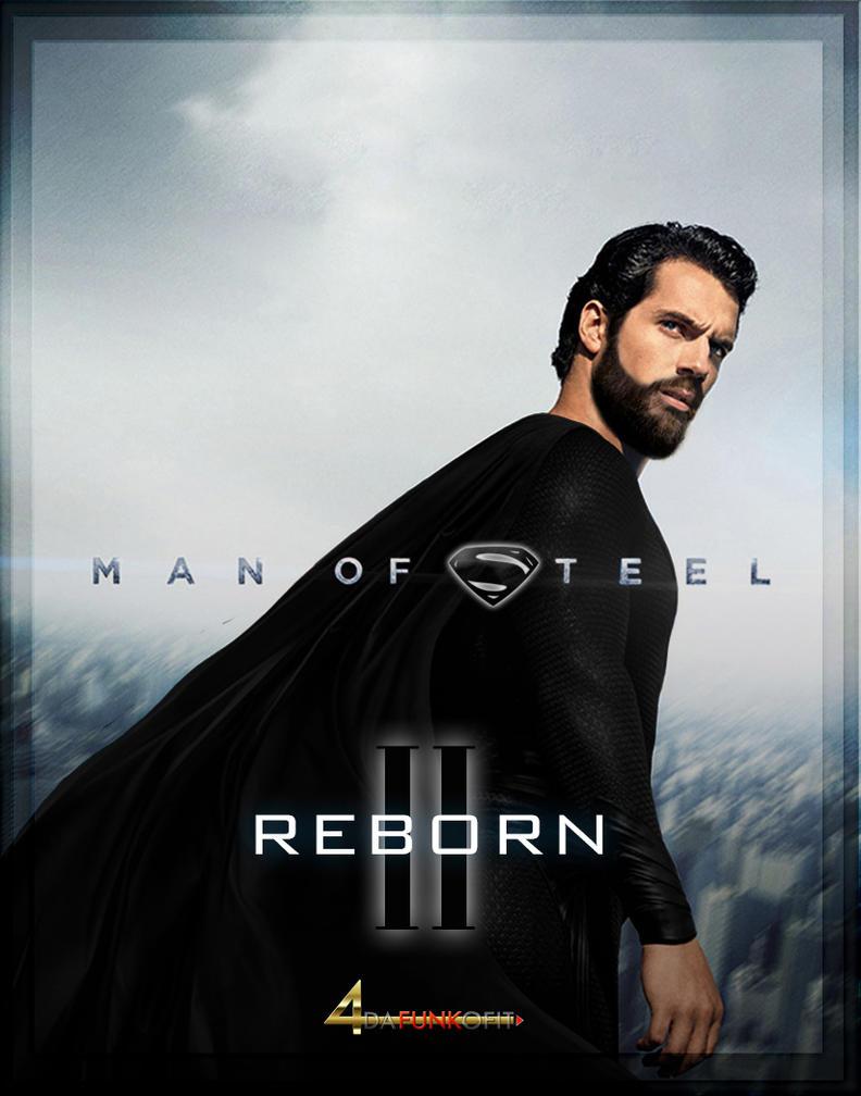 MAN OF STEEL REBORN by 4DAFUNKOFIT