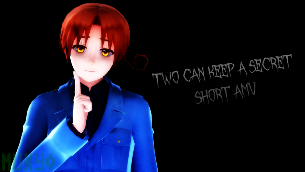 {Video Link} Two Can Keep A Secret by Muxyo
