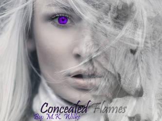 Concealed Flames by mkawilke